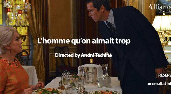 L'homme qu'on aimait trop (July 15th, 5:30pm)