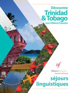 Sejours linguistiques avec l'Alliance Française Trinidad & Tobago