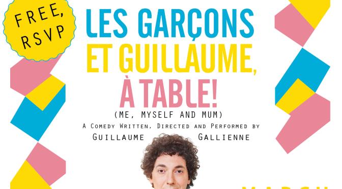 Les Garçons et Guillaume, à table ! (Mar.19, 5:30pm)